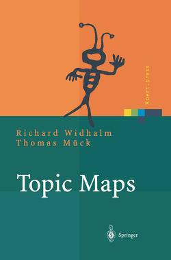 Topic Maps von Mück,  Thomas, Widhalm,  Richard