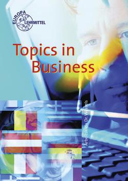 Topics in Business von Nehlsen,  Karen, Payne,  John, Wessels,  Dieter