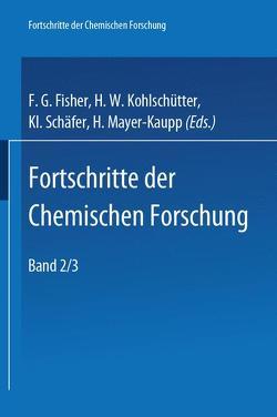 Topics in Current Chemistry 2/3 von Fischer,  F. G., Kohlschütter,  H. W., Schäfer,  K L