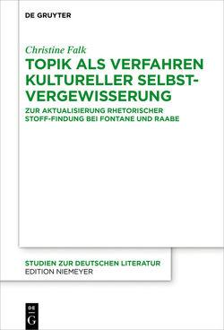 Topik als Verfahren kultureller Selbstvergewisserung von Falk,  Christine