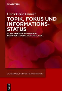 Topik, Fokus und Informationsstatus von Däbritz,  Chris Lasse
