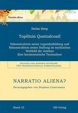 Topiltzin Quetzalcoatl von Heep,  Stefan