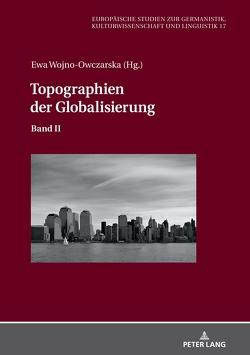 Topographien der Globalisierung von Wojno-Owczarska,  Ewa