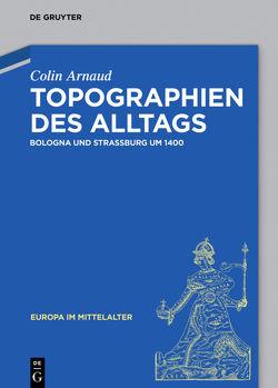 Topographien des Alltags von Arnaud,  Colin