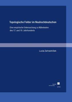 Topologische Felder im Neuhochdeutschen von Zahradníček,  Lucia