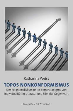 Topos Nonkonformismus von Weiss,  Katharina