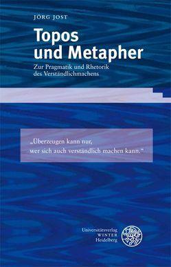 Topos und Metapher von Jost,  Jörg