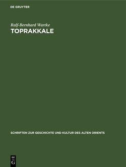 Toprakkale von Wartke,  Ralf-Bernhard