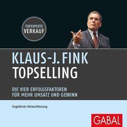 TopSelling von Fink,  Klaus J., Franke,  Gabi, Grauel,  Heiko