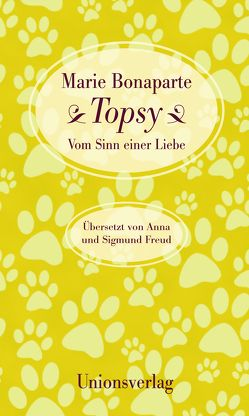 Topsy von Bonaparte,  Marie, Freud,  Anna, Freud,  Sigmund