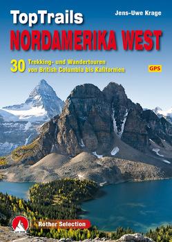 TopTrails Nordamerika West von Krage,  Jens-Uwe