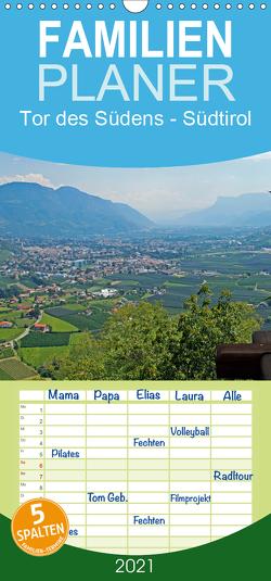 Tor des Südens – Familienplaner hoch (Wandkalender 2021 , 21 cm x 45 cm, hoch) von Albilt,  Rabea