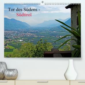 Tor des Südens (Premium, hochwertiger DIN A2 Wandkalender 2021, Kunstdruck in Hochglanz) von Albilt,  Rabea