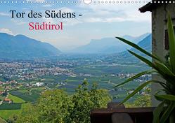 Tor des Südens (Wandkalender 2021 DIN A3 quer) von Albilt,  Rabea