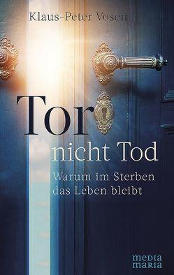 Tor – nicht Tod von Vosen,  Klaus-Peter