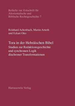 Tora in der Hebräischen Bibel von Achenbach,  Reinhard, Arneth,  Martin, Otto,  Eckart