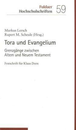 Tora und Evangelium von Lersch,  Markus, Scheule,  Rupert M.