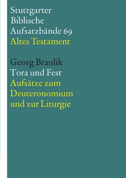 Tora und Fest – E-Book von Braulik OSB,  Georg, Hieke,  Thomas, Schmeller,  Thomas