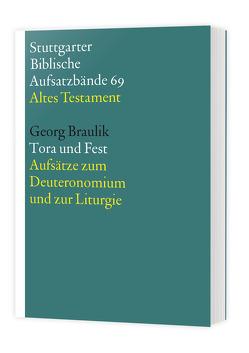 Tora und Fest von Braulik OSB,  Georg, Hieke,  Thomas, Schmeller,  Thomas