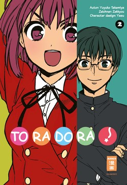 Toradora! 02 von Steinle,  Christine, Takemiya,  Yuyuko, Zekkyou
