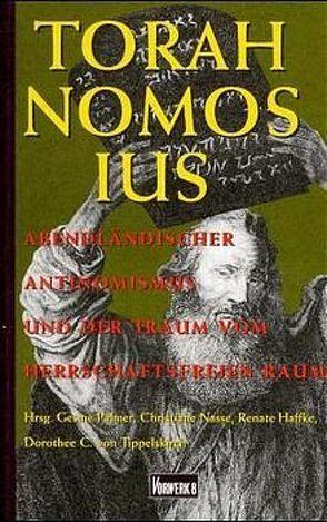 Torah-Nomos-Ius von Haffke,  Renate, Nasse,  Christiane, Palmer,  Gesine, Trippelskirch,  Dorothee von