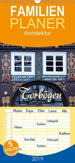 Torbögen – Familienplaner hoch (Wandkalender 2019 , 21 cm x 45 cm, hoch) von Berg,  Martina
