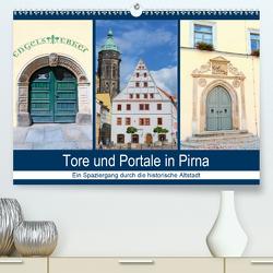 Tore und Portale in Pirna (Premium, hochwertiger DIN A2 Wandkalender 2021, Kunstdruck in Hochglanz) von Dudziak,  Gerold