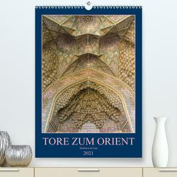 Tore zum Orient (Premium, hochwertiger DIN A2 Wandkalender 2021, Kunstdruck in Hochglanz) von Caccia,  Enrico