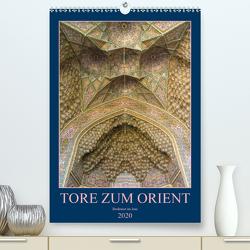 Tore zum Orient (Premium, hochwertiger DIN A2 Wandkalender 2020, Kunstdruck in Hochglanz) von Caccia,  Enrico