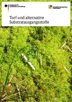 Torf und alternative Substratausgangsstoffe von Amberger-Ochsenbauer,  Susanne, Meinken,  Elke