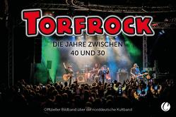 Torfrock. Die Jahre zwischen 40 und 30 von Bedey,  Björn, Marschall,  Klaus