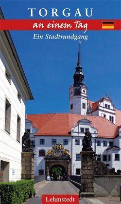 Torgau an einem Tag von Mundus,  Doris