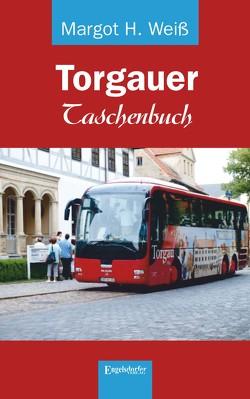 Torgauer Taschenbuch von Weiß,  Margot H.