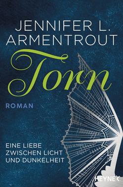 Torn – Eine Liebe zwischen Licht und Dunkelheit von Armentrout,  Jennifer L., Link,  Michaela