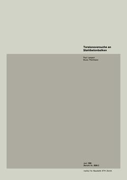 Torsionsversuche an Stahlbetonbalken von LAMPERT, THÜRLIMANN