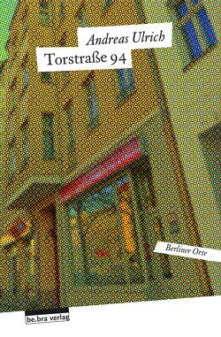 Torstraße 94 von Ulrich,  Andreas