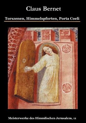 Torszenen, Himmelspforten, Porta Coeli von Bernet,  Claus