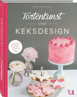 Tortenkunst und Keksdesign von Rinner,  Stephanie Juliette