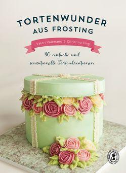 Tortenwunder aus Frosting von Ong,  Christina, Valeriano,  Valeri