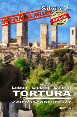 TORTURA – Spezialausgabe von Z.,  Silvio