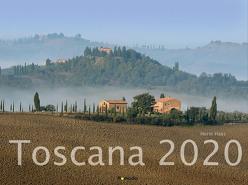 Toscana 2020 – Italien – Bildkalender quer (56 x 42) – Landschaftskalender – Wandkalender von ALPHA EDITION, Haas,  Horst, Nomada Verlag