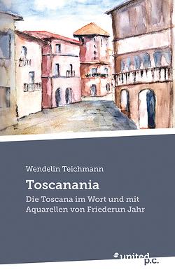 Toscanania von Teichmann,  Wendelin