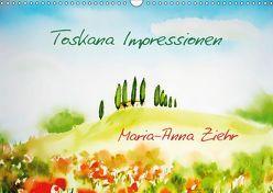 Toskana-Impressionen (Wandkalender 2019 DIN A3 quer) von Ziehr,  Maria-Anna