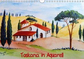 Toskana in Aquarell (AT-Version) (Wandkalender 2018 DIN A4 quer) von Huwer (Gute-Laune-Bilder-Huwer),  Christine