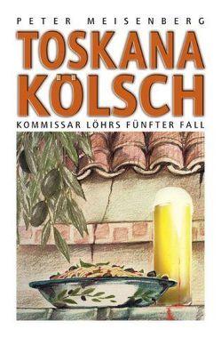 Toskana Kölsch von Meisenberg,  Peter