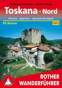 Toskana Nord (E-Book) von Gabriel,  Renate, Heitzmann,  Wolfgang