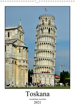 Toskana – Verschiedene Ansichten (Wandkalender 2021 DIN A3 hoch) von Berger,  Andreas