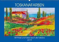 Toskanafarben – Mit Pinsel und Farbe durch die Toskana (Wandkalender 2019 DIN A2 quer) von Schimmack,  Michaela