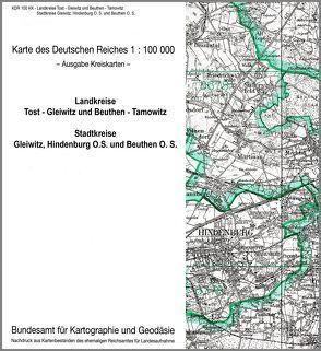Tost-Gleiwitz, Beuthen-Tarnowitz, Gleiwitz, Hindenburg O. S. und Beuthen O. S.