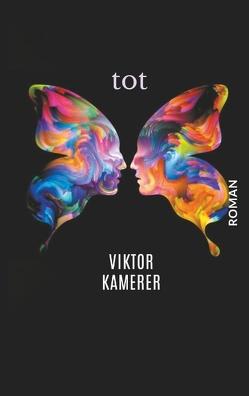 Tot Das Taschenbuch von Kamerer,  Viktor